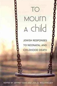 To Mourn a Child