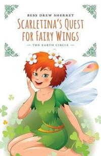 Scarletina's Quest for Fairy Wings