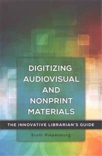 Digitizing Audiovisual and Nonprint Materials