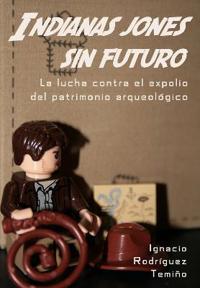 Indianas Jones sin futuro / Indiana Jones No future