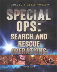 Special Ops: Search and Rescue Operations