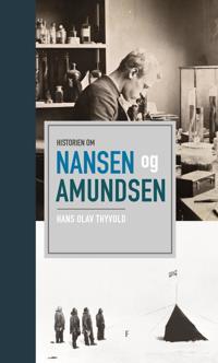 Historien om Nansen og Amundsen - Hans Olav Thyvold | Ridgeroadrun.org