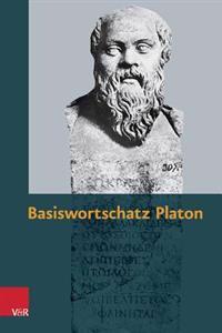 Basiswortschatz Platon: Zur Vorbereitung Auf Das Graecum
