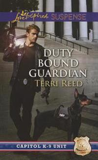 Duty Bound Guardian
