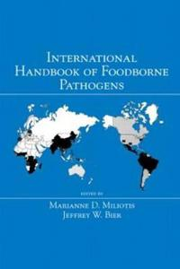 International Handbook of Foodborne Pathogens
