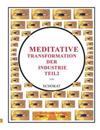 Meditative Transformation Der Industrie 2