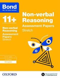 Bond 11+: non-verbal reasoning: stretch papers - 8-9 years