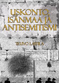 Uskonto, isänmaa ja antisemitismi