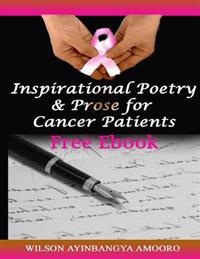 Inspirational Poetry & Prose for Cancer Patients