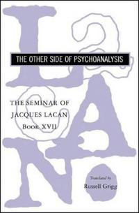 The Other Side of Psychoanalysis