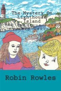 The Mystery on Lighthouse Island: The Fabulous Four Mystery Series - Book 1
