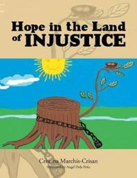 Hope in the Land of Injustice