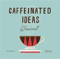 Caffeinated Ideas Journal