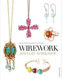 Wirework Jewelry Workshop