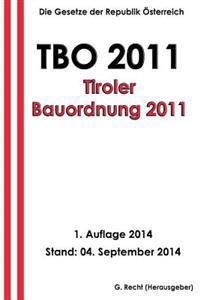 Tbo 2011 - Tiroler Bauordnung 2011