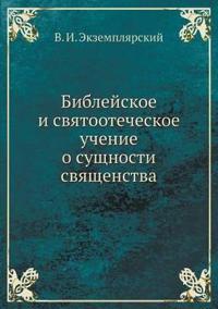 Biblejskoe I Svyatootecheskoe Uchenie O Suschnosti Svyaschenstva