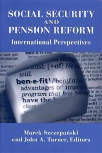 Social Security and Pension Reform