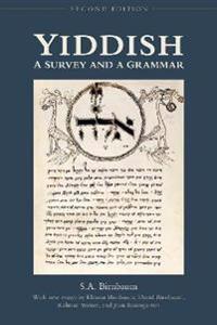 Yiddish: A Survey and a Grammar