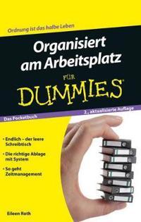Organisiert am Arbeitsplatz Fur Dummies das Pocketbuch