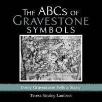 The Abcs of Gravestone Symbols