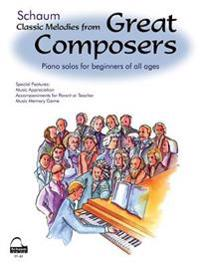 Classic Melodies from Great Composers