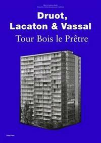 Druot, LacatonVassal - Tour Bois Le Pretre