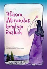 Häxan Mirandas hemliga önskan