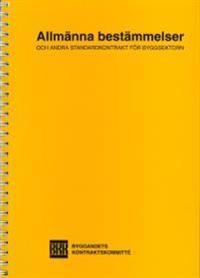 Allmänna bestämmelser och andra standardkontrakt för byggsektorn