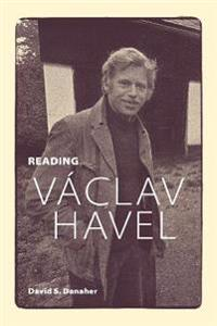 Reading Vaclav Havel