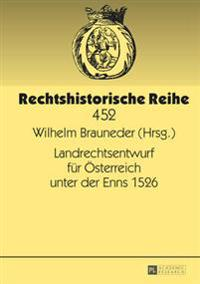 Landrechtsentwurf Fuer Oesterreich Unter Der Enns 1526