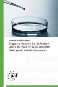 �tapes Pr�coces de l'Infection Virale Du Wss Chez La Crevette