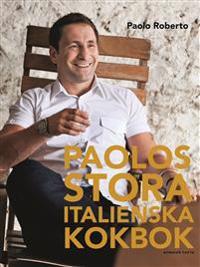 Paolos stora italienska kokbok