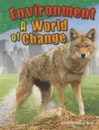 Environment: A World of Change (Grade 2)