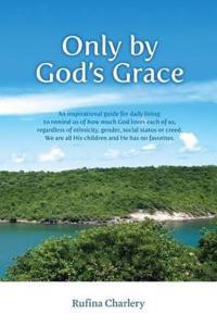 Only by God's Grace
