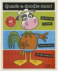 Quack-a-doodle-moo!