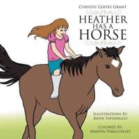 Heather Has a Horse