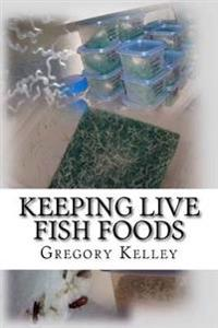 Keeping Live Fish Foods