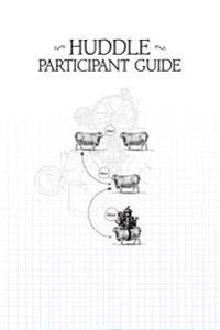 Huddle Participant Guide