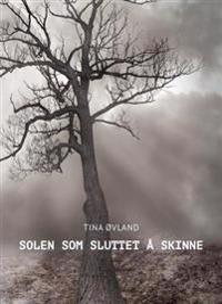 Solen som sluttet å skinne - Tina Øvland pdf epub