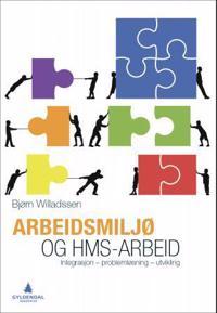 Arbeidsmiljø og HMS-arbeid - Bjørn Willadssen pdf epub