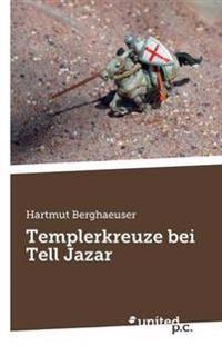 Templerkreuze Bei Tell Jazar