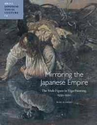 Mirroring the Japanese Empire: The Male Figure in Yōga Painting, 1930-1950