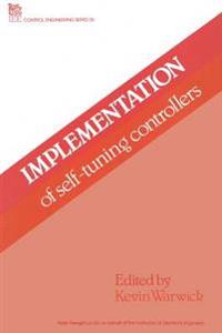 Implementation of Self-tuning Controllers