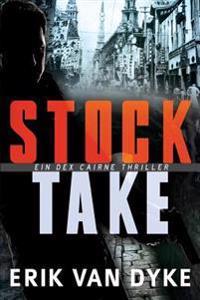 Stock Take: Ein Dex Cairne Thriller Band 1