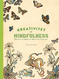 Kreativitet och mindfulness. 100 bilder på växter och djur att färglägga själv
