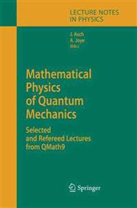 Mathematical Physics of Quantum Mechanics