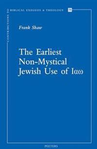 The Earliest Non-Mystical Jewish Use of Iao