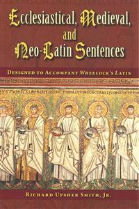 Ecclesiastical Medieval and Neo-Latin Sentences
