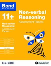 Bond 11+: non-verbal reasoning: assessment papers - 7-8 years