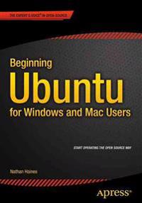 Beginning Ubuntu for Windows and MAC Users